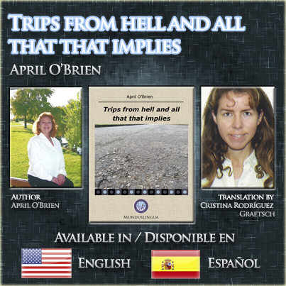 April O'Brien - Trips from hell and all that that implies